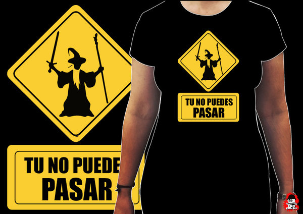 Camiseta Chica No puedes pasar